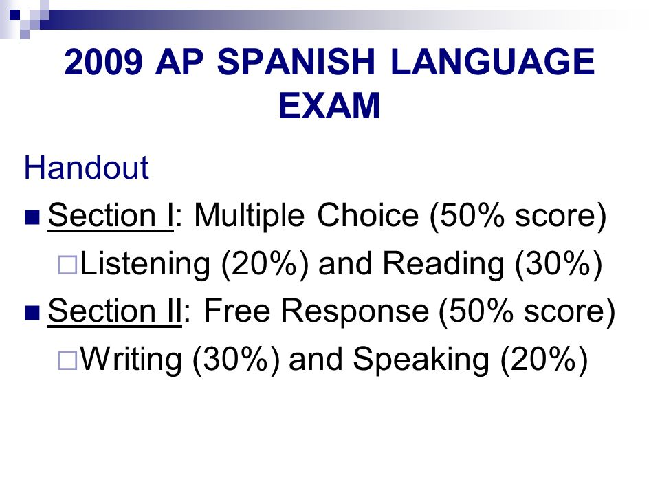 2009 AP SPANISH LANGUAGE EXAM