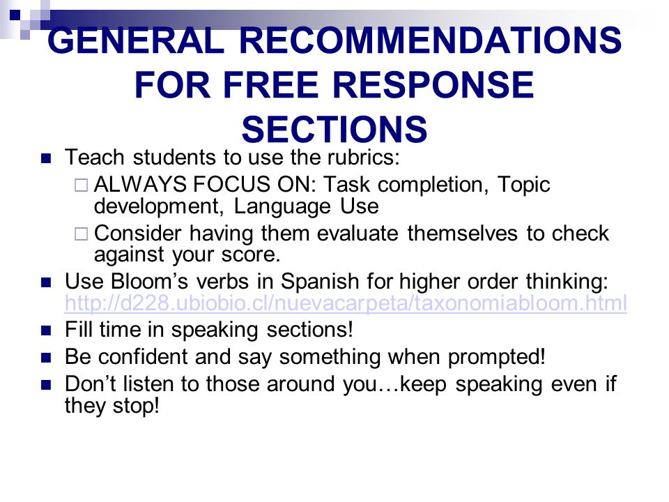 GENERAL RECOMMENDATIONS FOR FREE RESPONSE SECTIONS