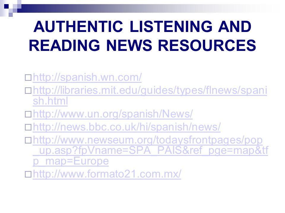 AUTHENTIC LISTENING AND READING NEWS RESOURCES