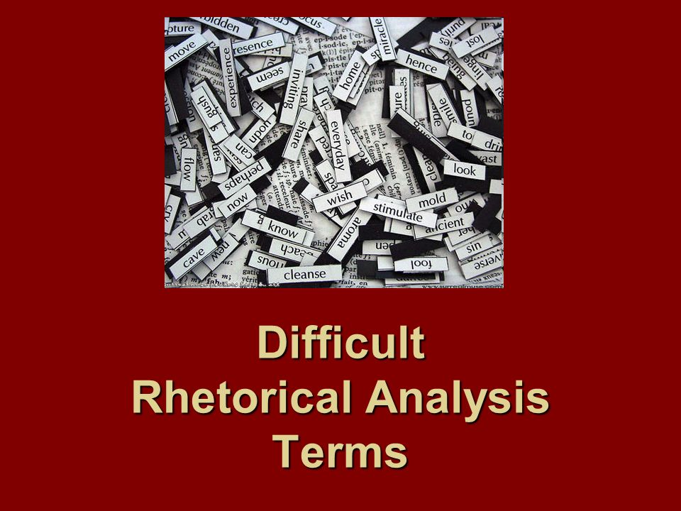 Difficult Rhetorical Analysis Terms