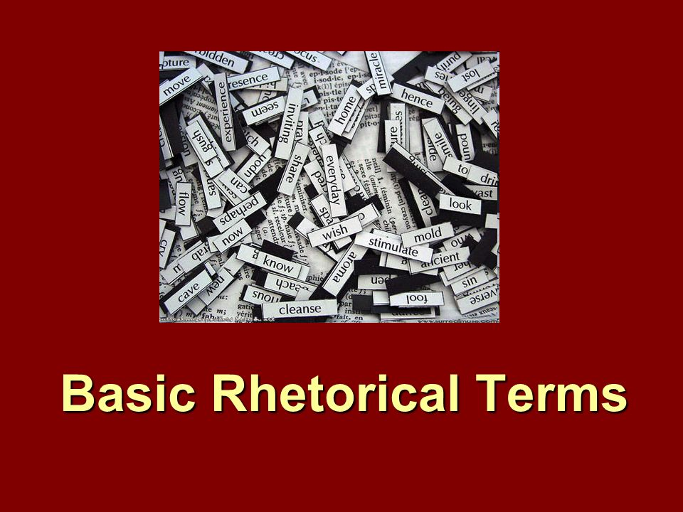 Basic Rhetorical Terms