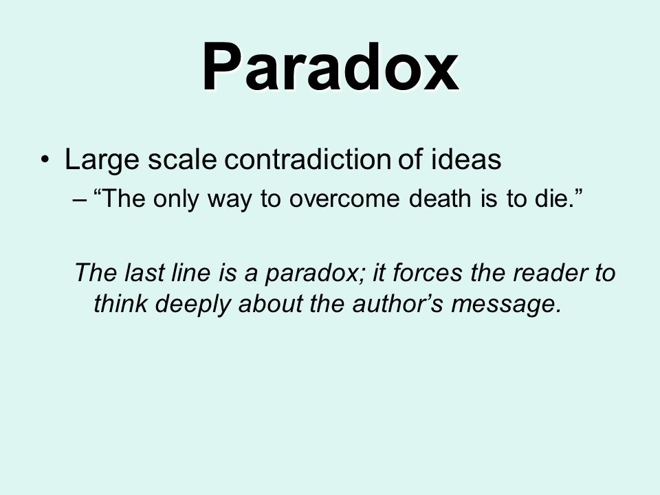 Paradox Large scale contradiction of ideas