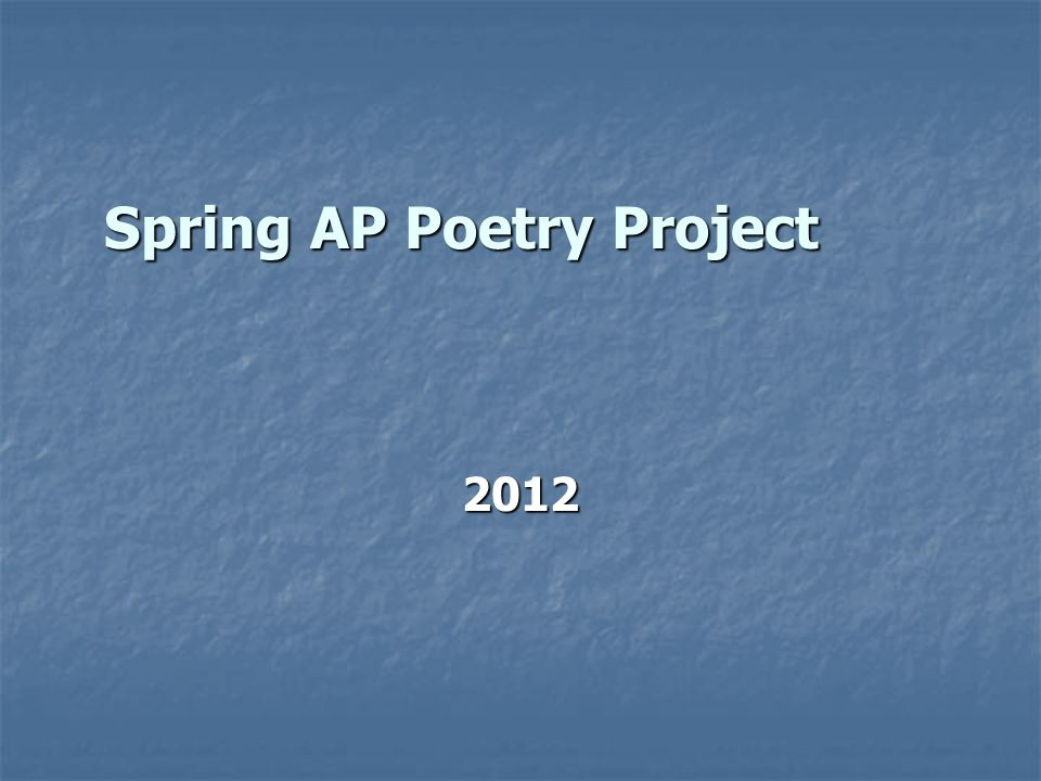 Spring AP Poetry Project