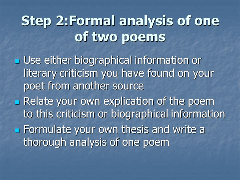 Step 2:Formal analysis of one of two poems