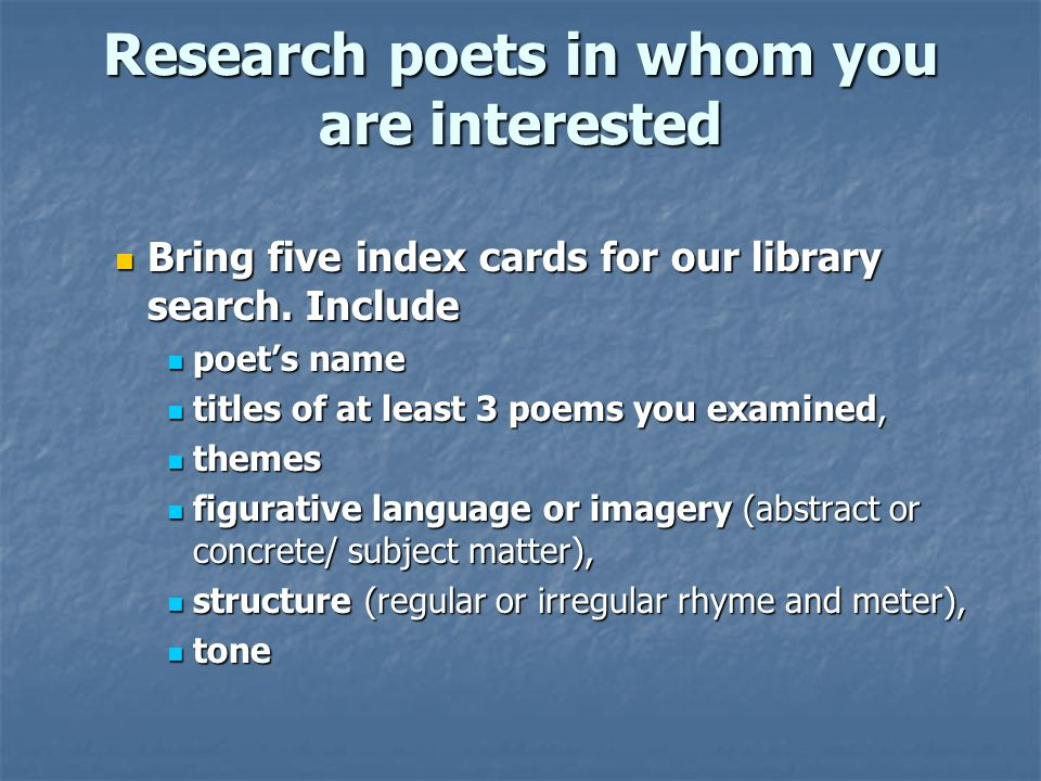 Research poets in whom you are interested
