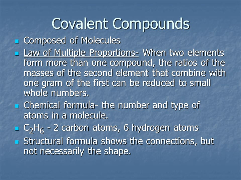 Covalent Compounds Composed of Molecules