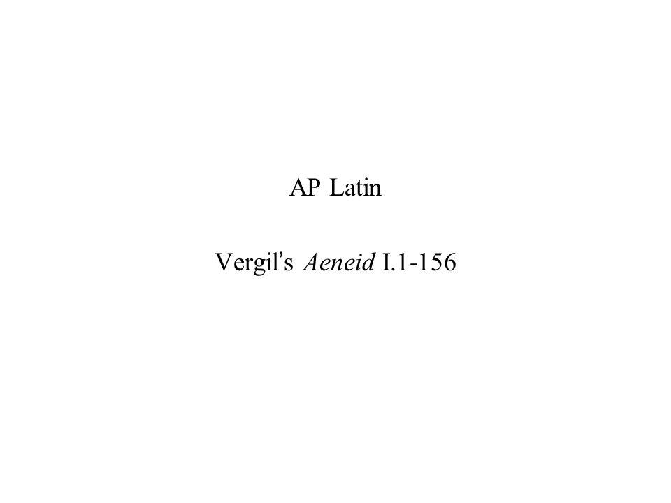 AP Latin Vergil's Aeneid I.1-156