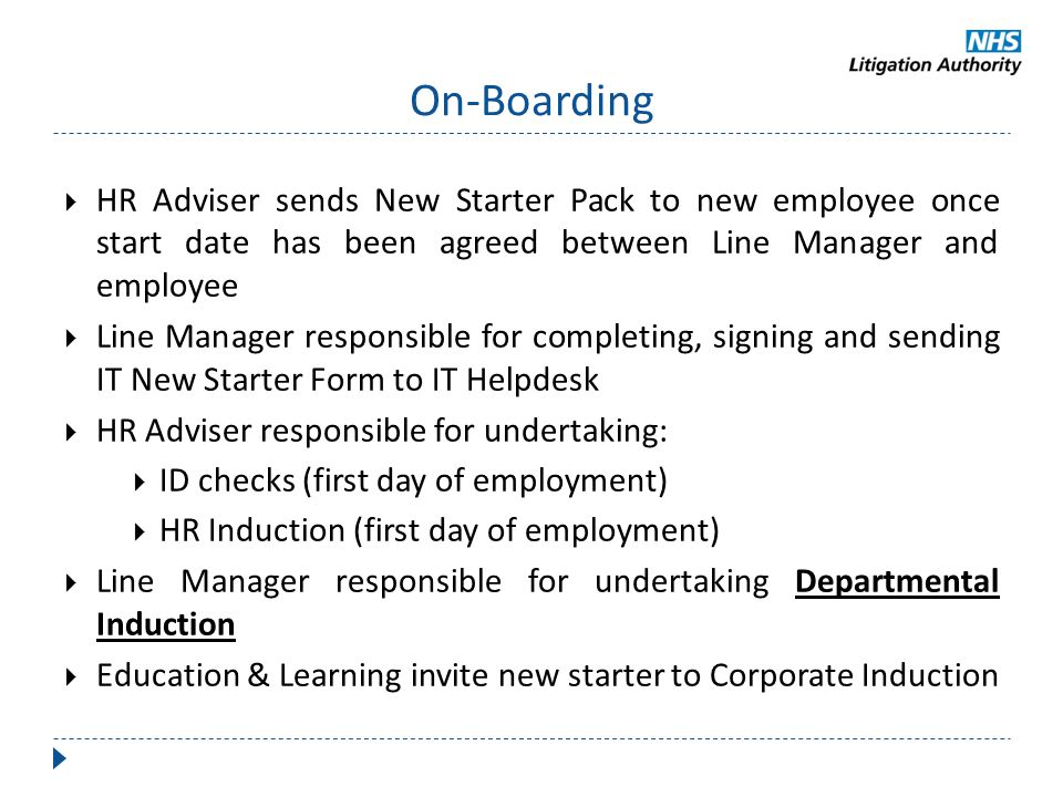 On-Boarding HR Adviser sends New Starter Pack to new employee once start date has been agreed between Line Manager and employee.