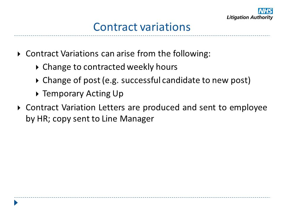 Contract variations Contract Variations can arise from the following: