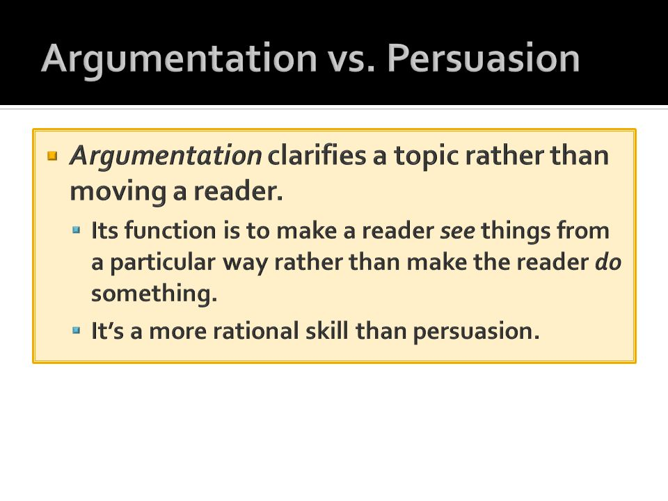Argumentation vs. Persuasion