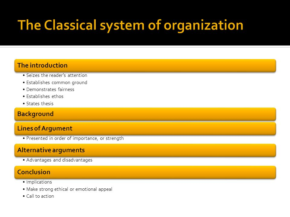 The Classical system of organization