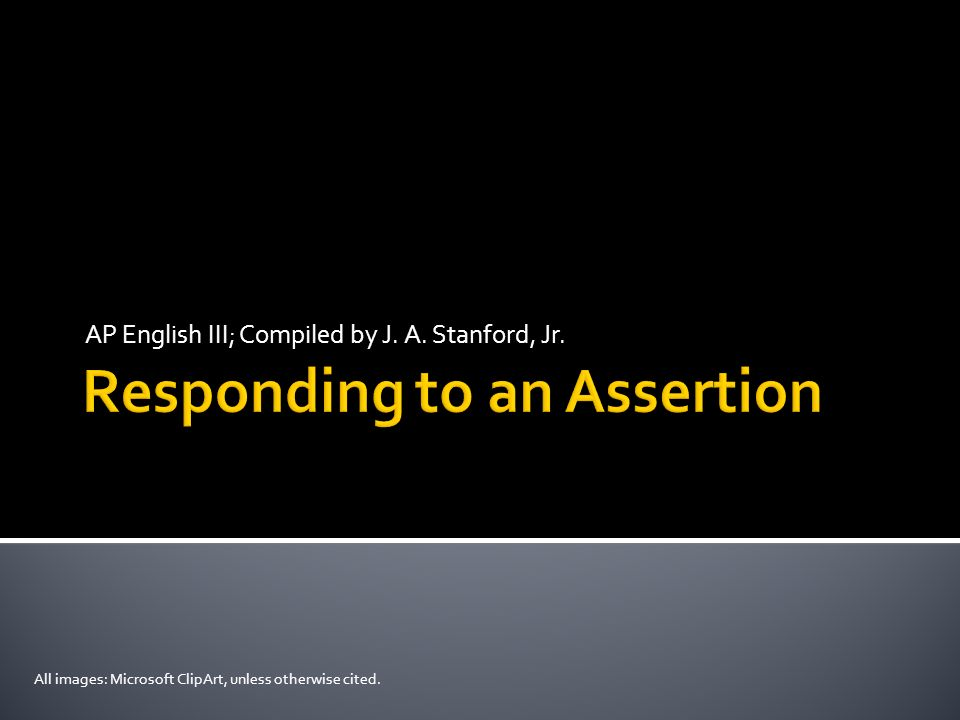 Responding to an Assertion