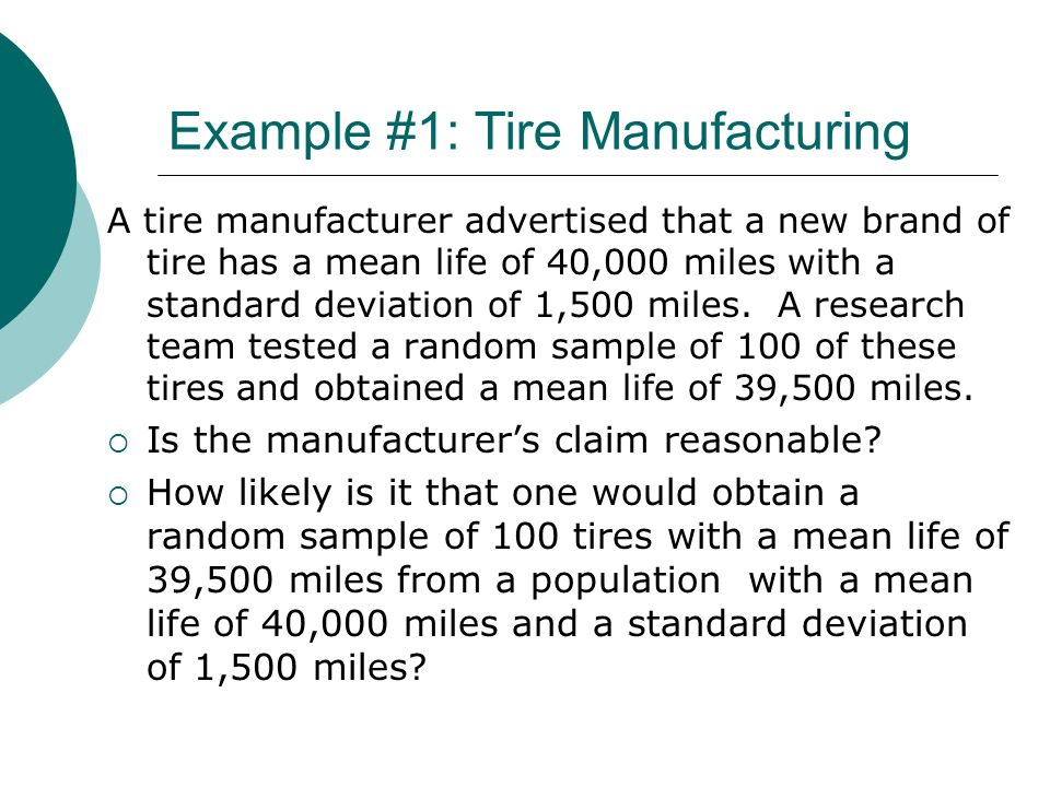 Example #1: Tire Manufacturing