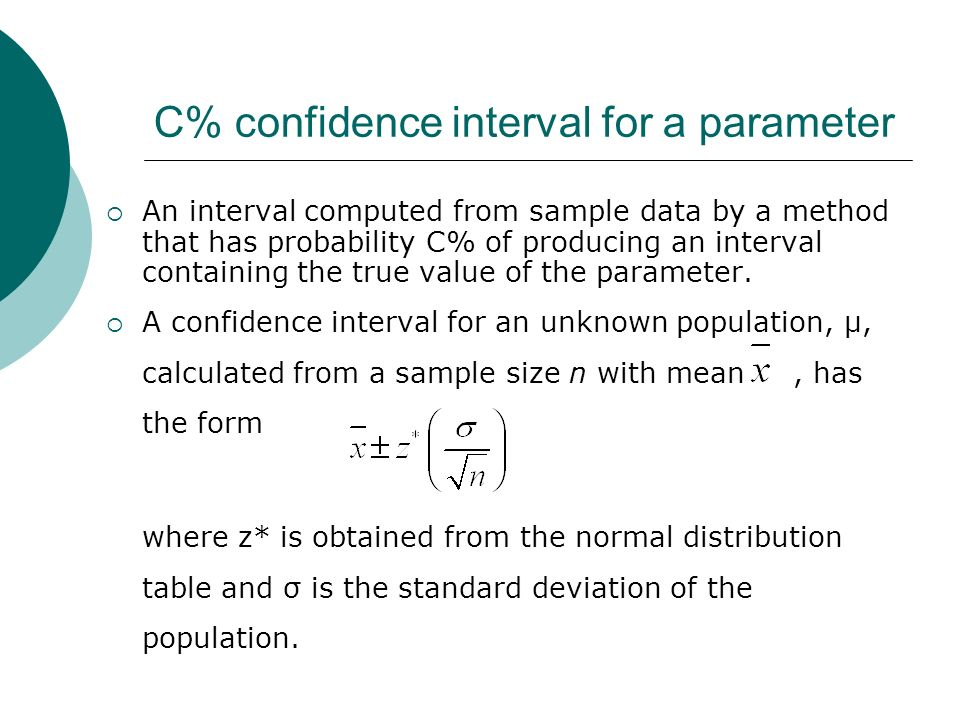 C% confidence interval for a parameter