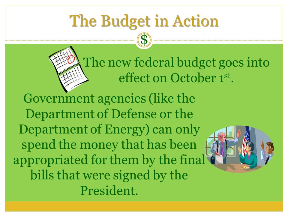 The new federal budget goes into effect on October 1st.