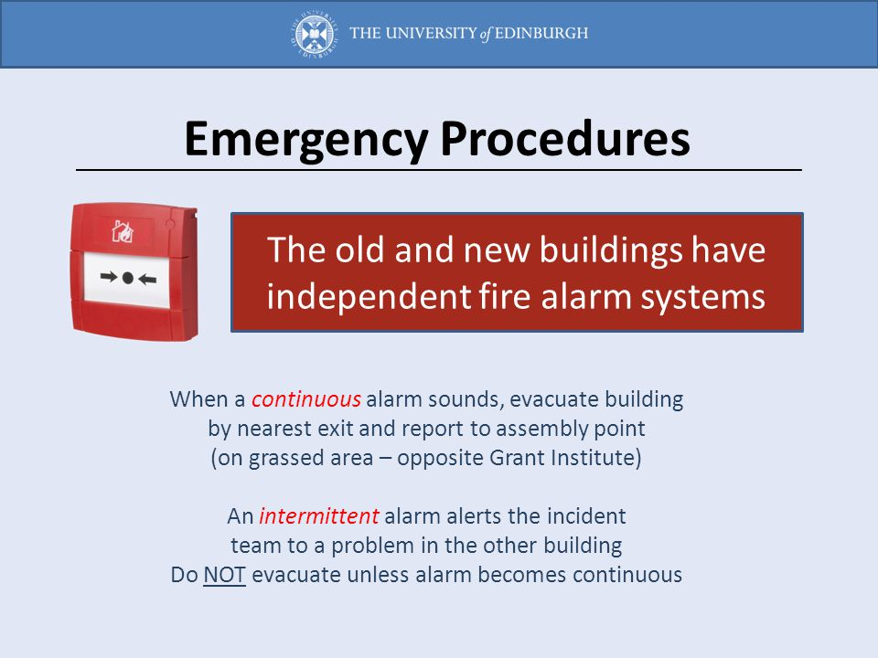 Emergency Procedures The old and new buildings have