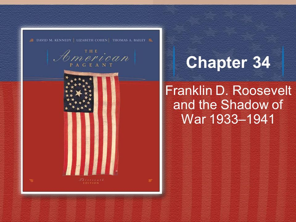 Franklin D. Roosevelt and the Shadow of War 1933–1941