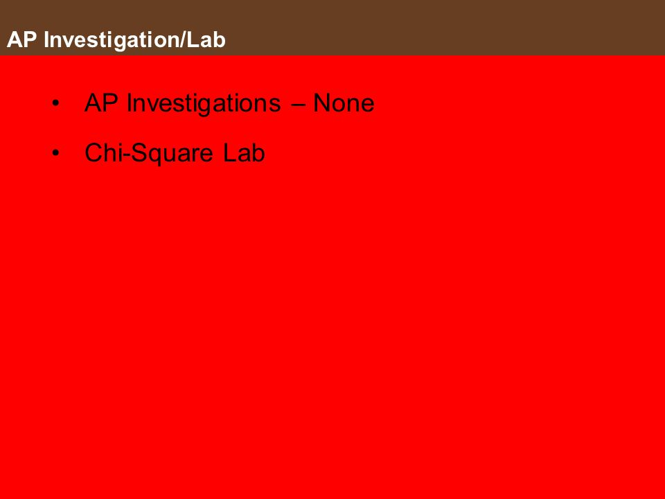 AP Investigations – None Chi-Square Lab