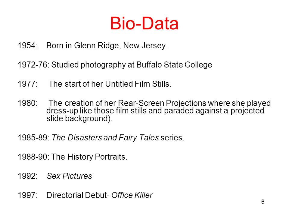 Bio-Data 1954: Born in Glenn Ridge, New Jersey.