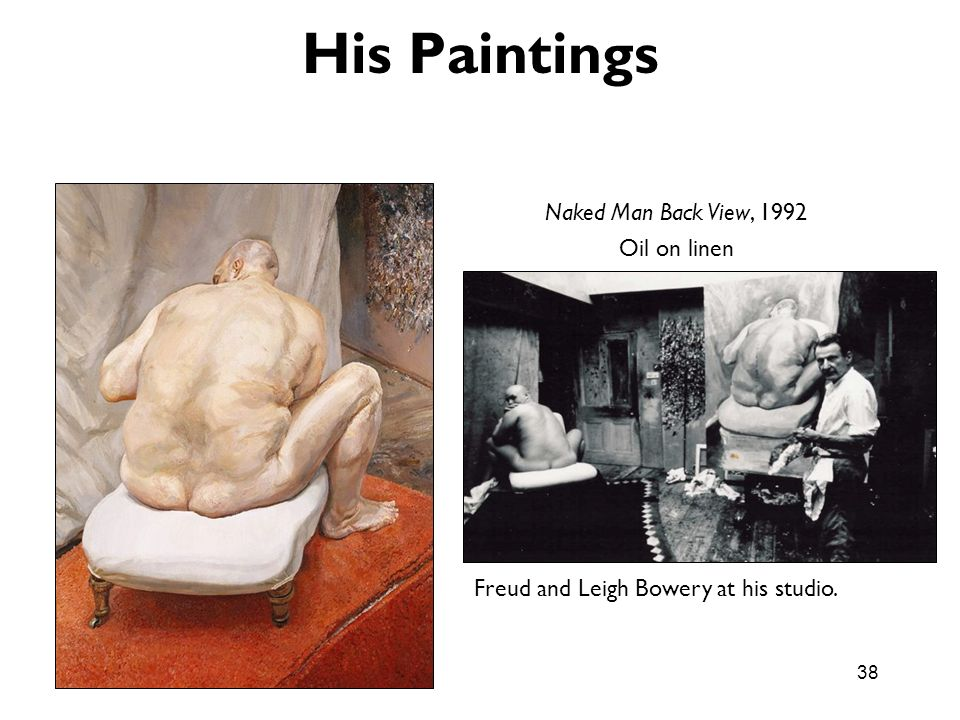 His Paintings Naked Man Back View, 1992 Oil on linen