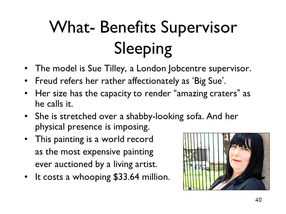 What- Benefits Supervisor Sleeping