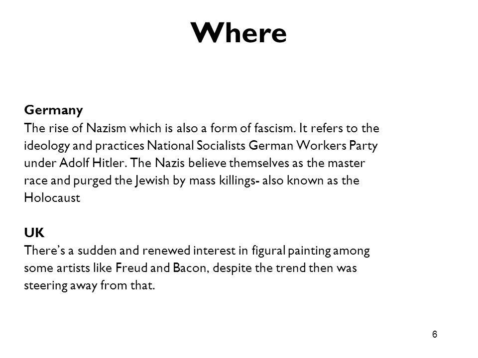 Where Germany. The rise of Nazism which is also a form of fascism. It refers to the.