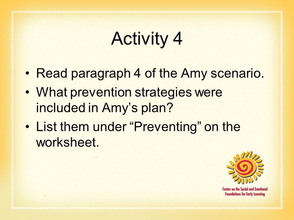 Activity 4 Read paragraph 4 of the Amy scenario.