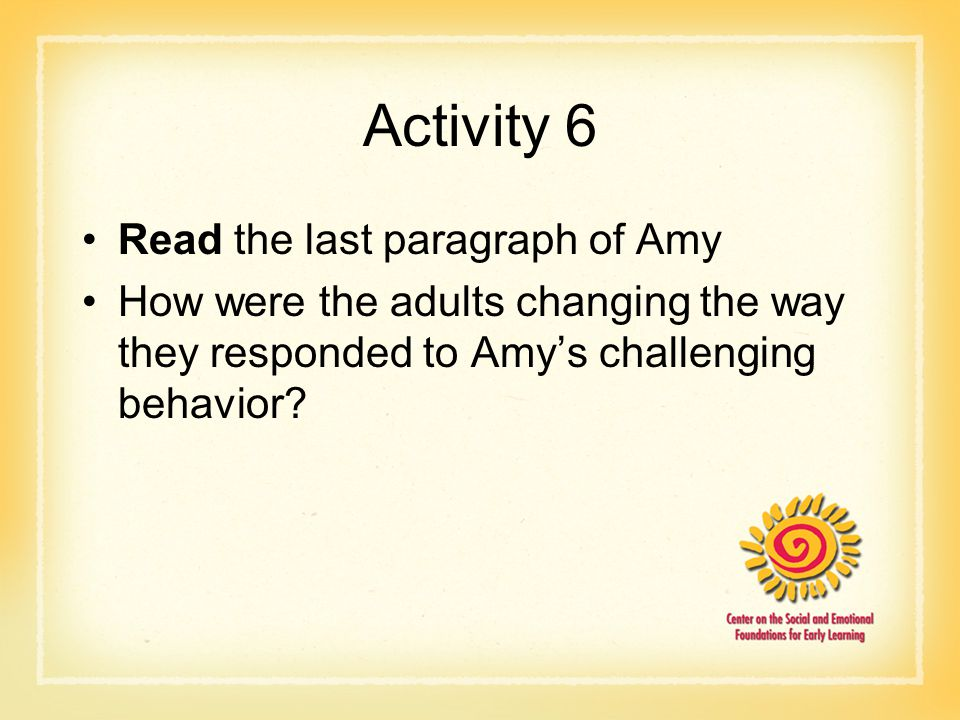 Activity 6 Read the last paragraph of Amy