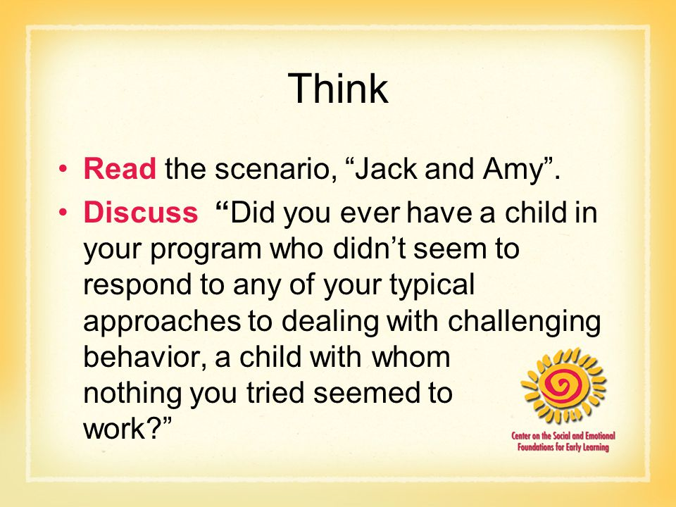 Think Read the scenario, Jack and Amy .