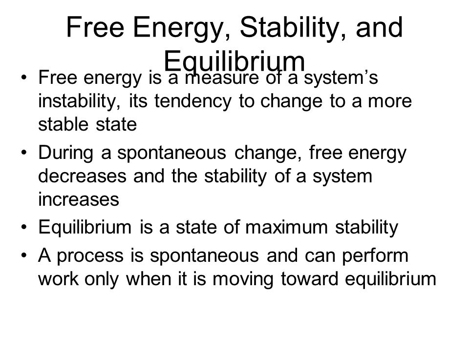 Free Energy, Stability, and Equilibrium