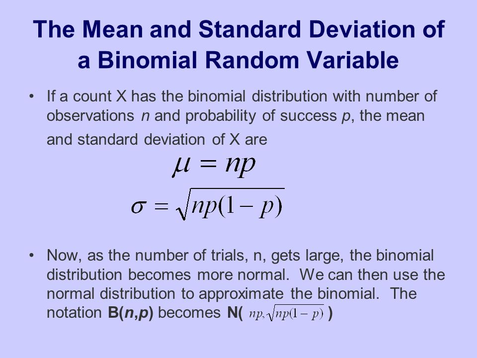 The Mean and Standard Deviation of a Binomial Random Variable