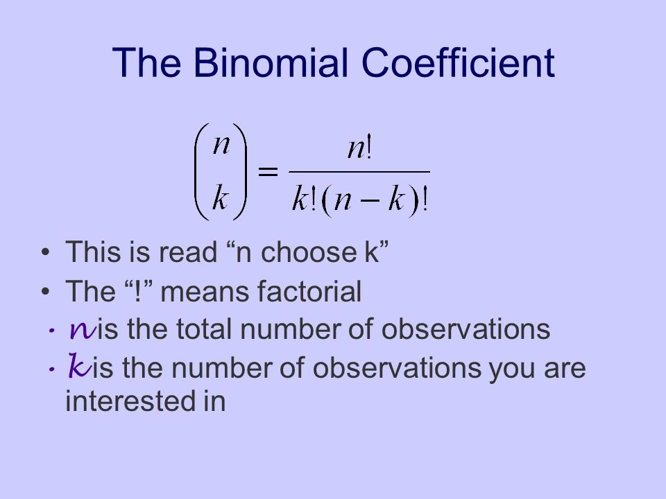 The Binomial Coefficient