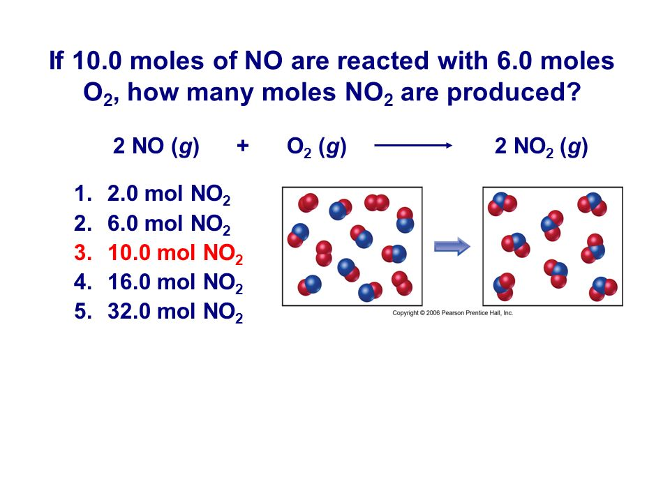 If moles of NO are reacted with 6