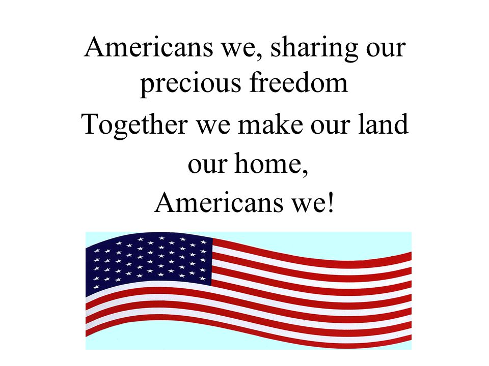 Americans we, sharing our precious freedom