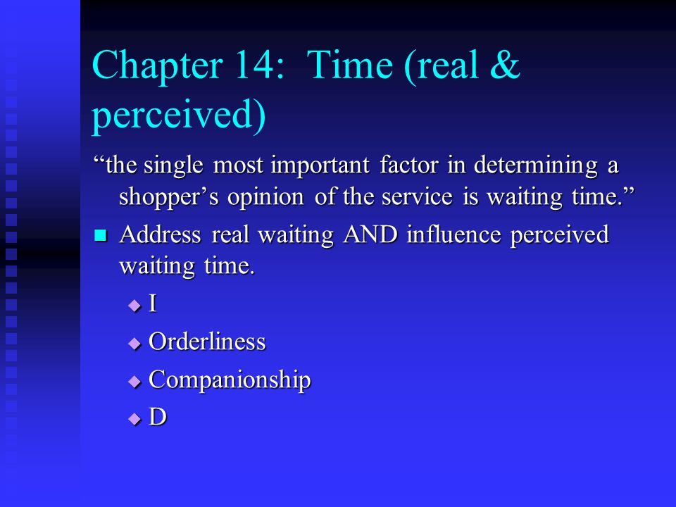 Chapter 14: Time (real & perceived)