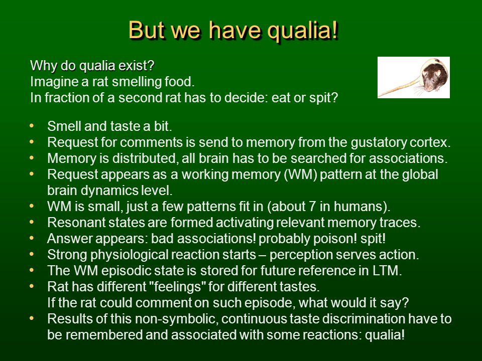 But we have qualia! Why do qualia exist