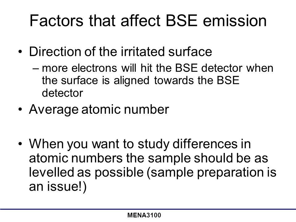Factors that affect BSE emission