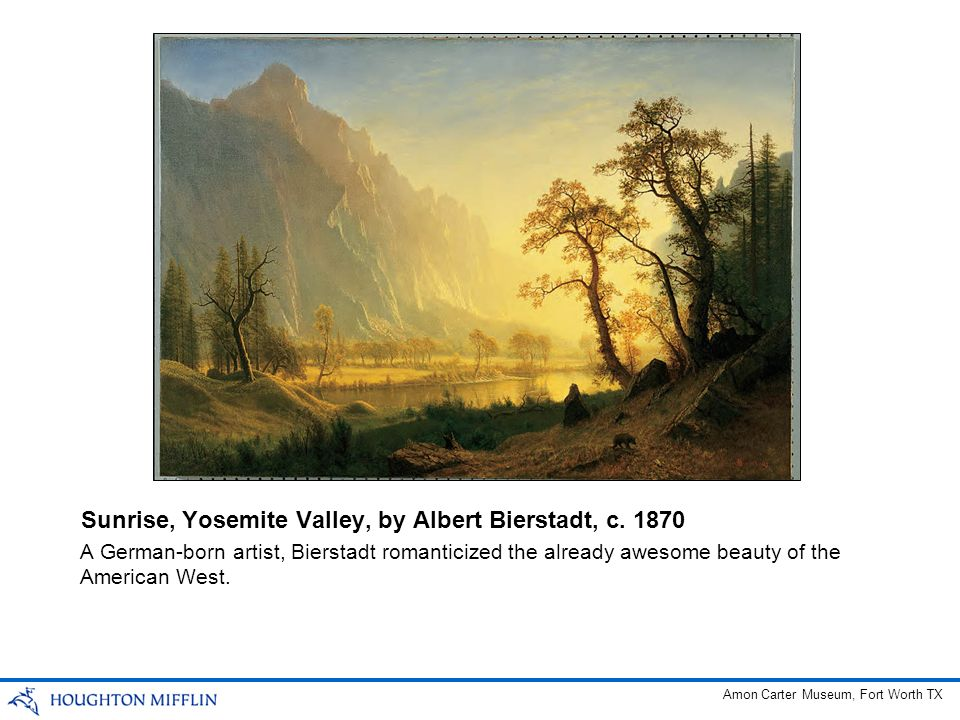 Sunrise, Yosemite Valley, by Albert Bierstadt, c. 1870