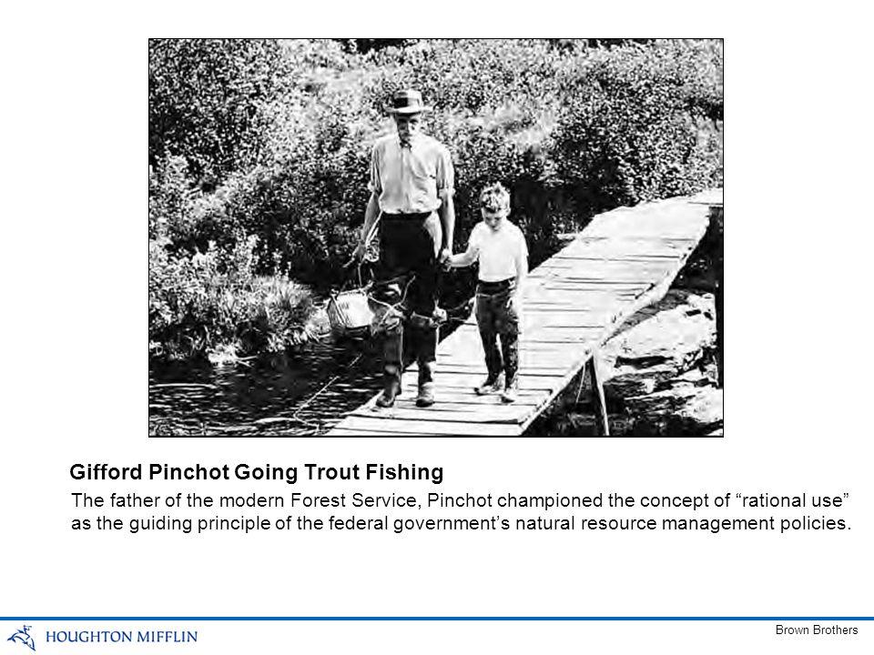 Gifford Pinchot Going Trout Fishing