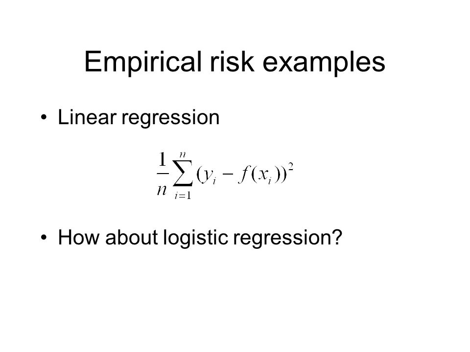 Empirical risk examples