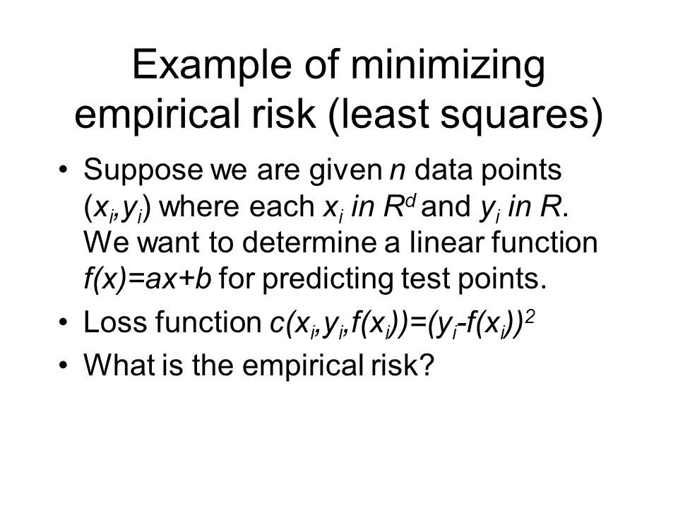 Example of minimizing empirical risk (least squares)
