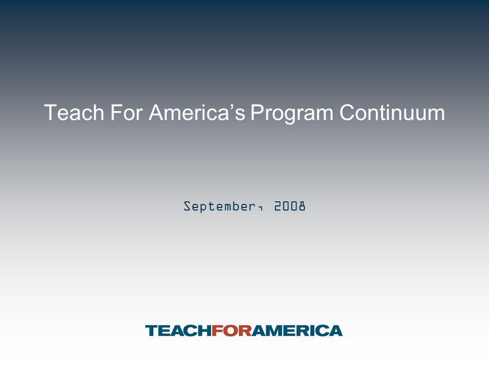 Teach For America's Program Continuum