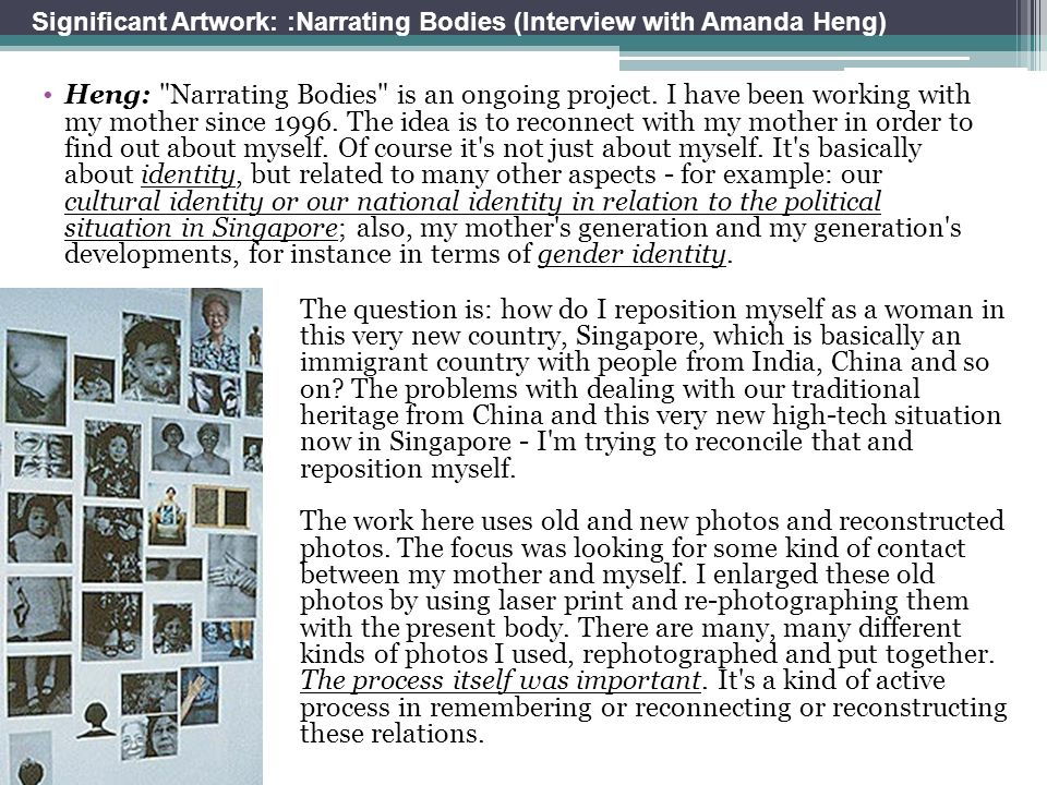 Significant Artwork: :Narrating Bodies (Interview with Amanda Heng)