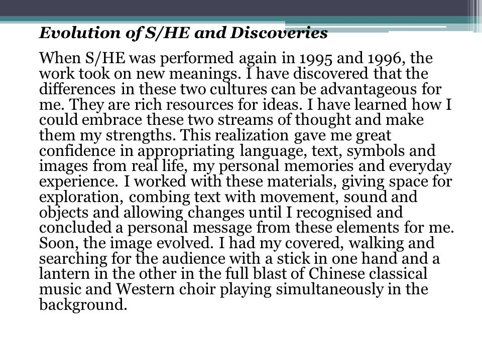 Evolution of S/HE and Discoveries