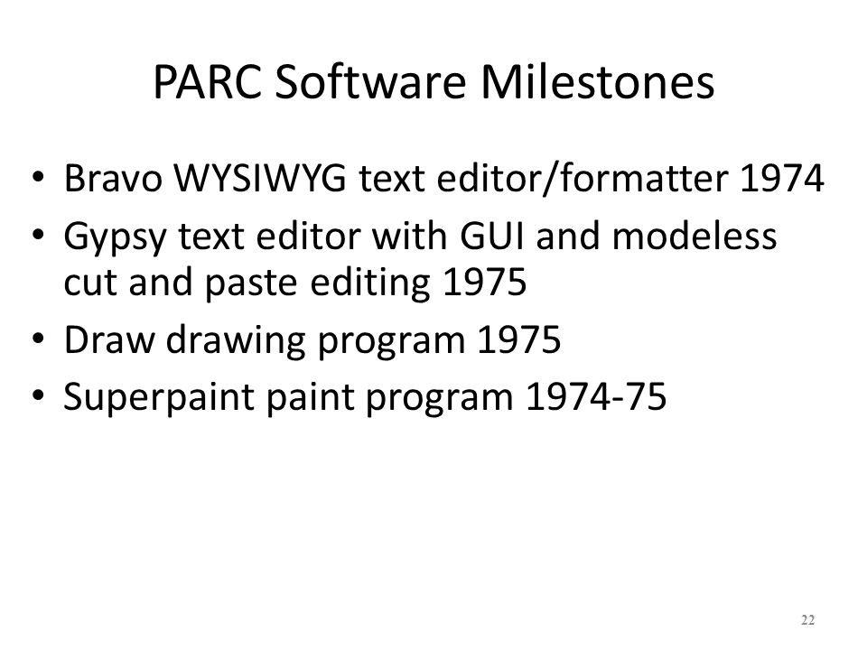PARC Software Milestones
