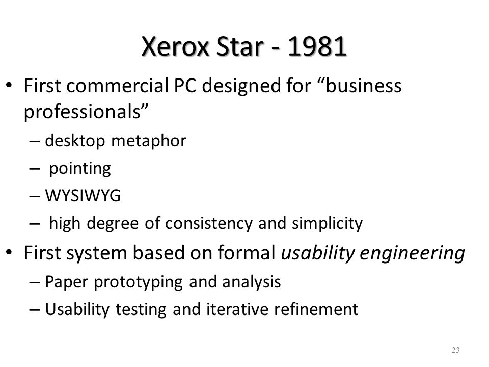 Xerox Star First commercial PC designed for business professionals desktop metaphor. pointing.