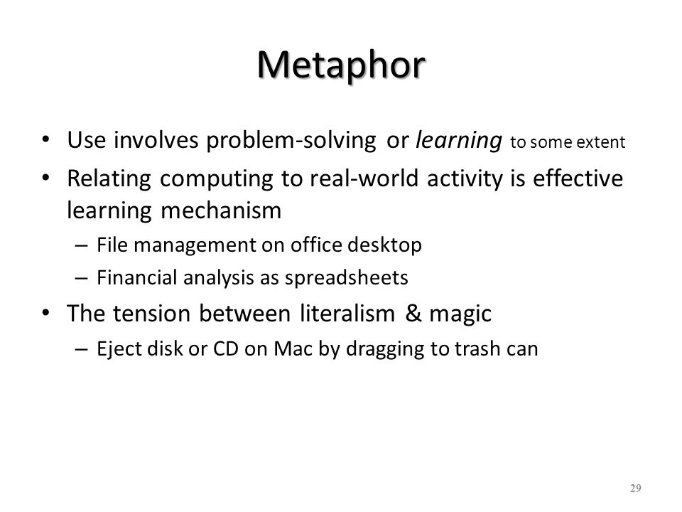 Metaphor Use involves problem-solving or learning to some extent