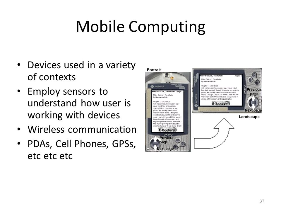 Mobile Computing Devices used in a variety of contexts