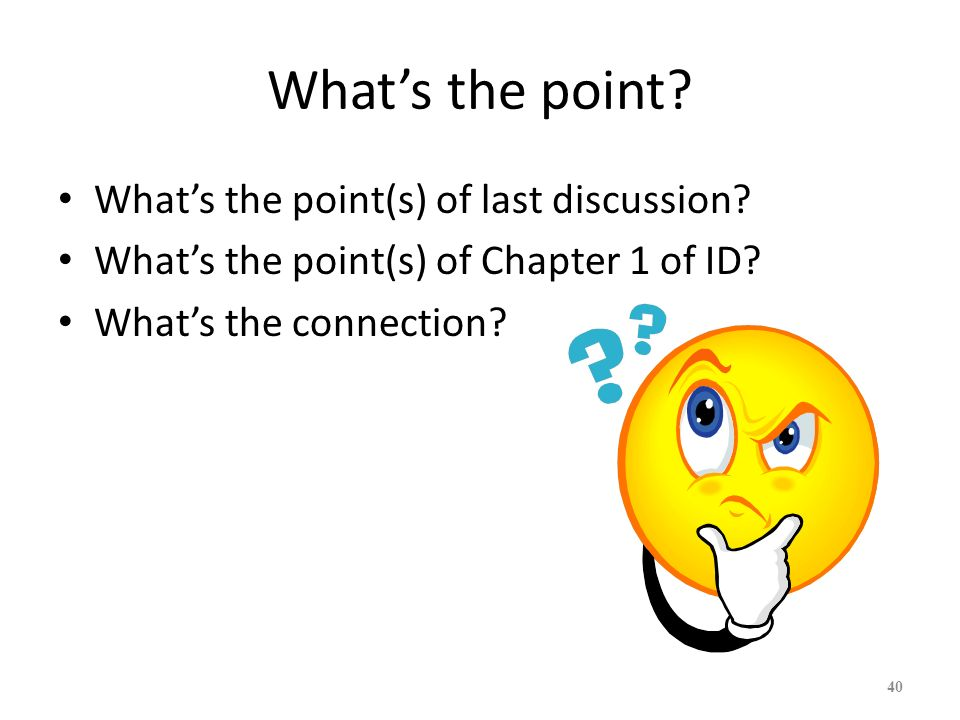 What's the point What's the point(s) of last discussion