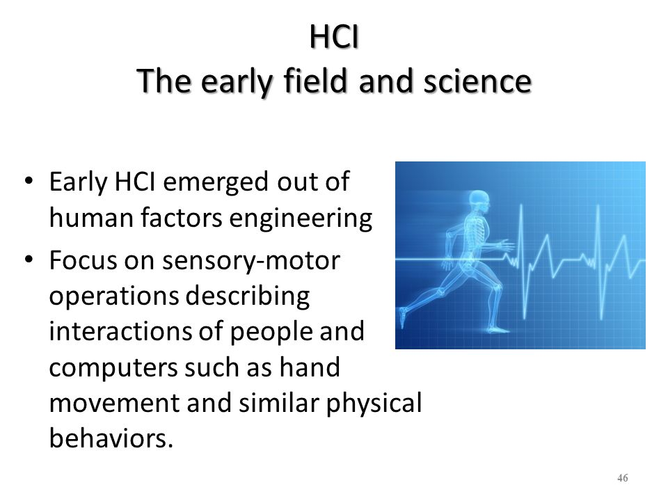 HCI The early field and science